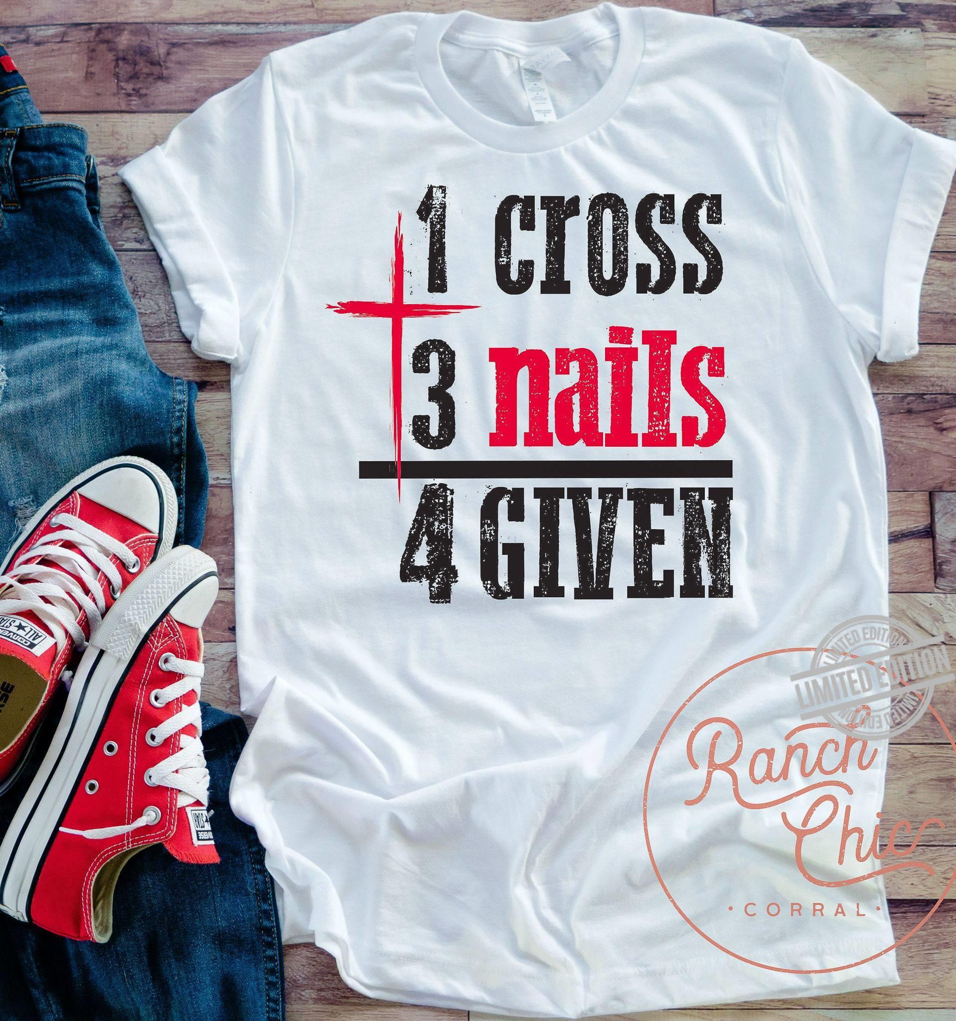 1 Cross 3 Nails 4 Given Shirt