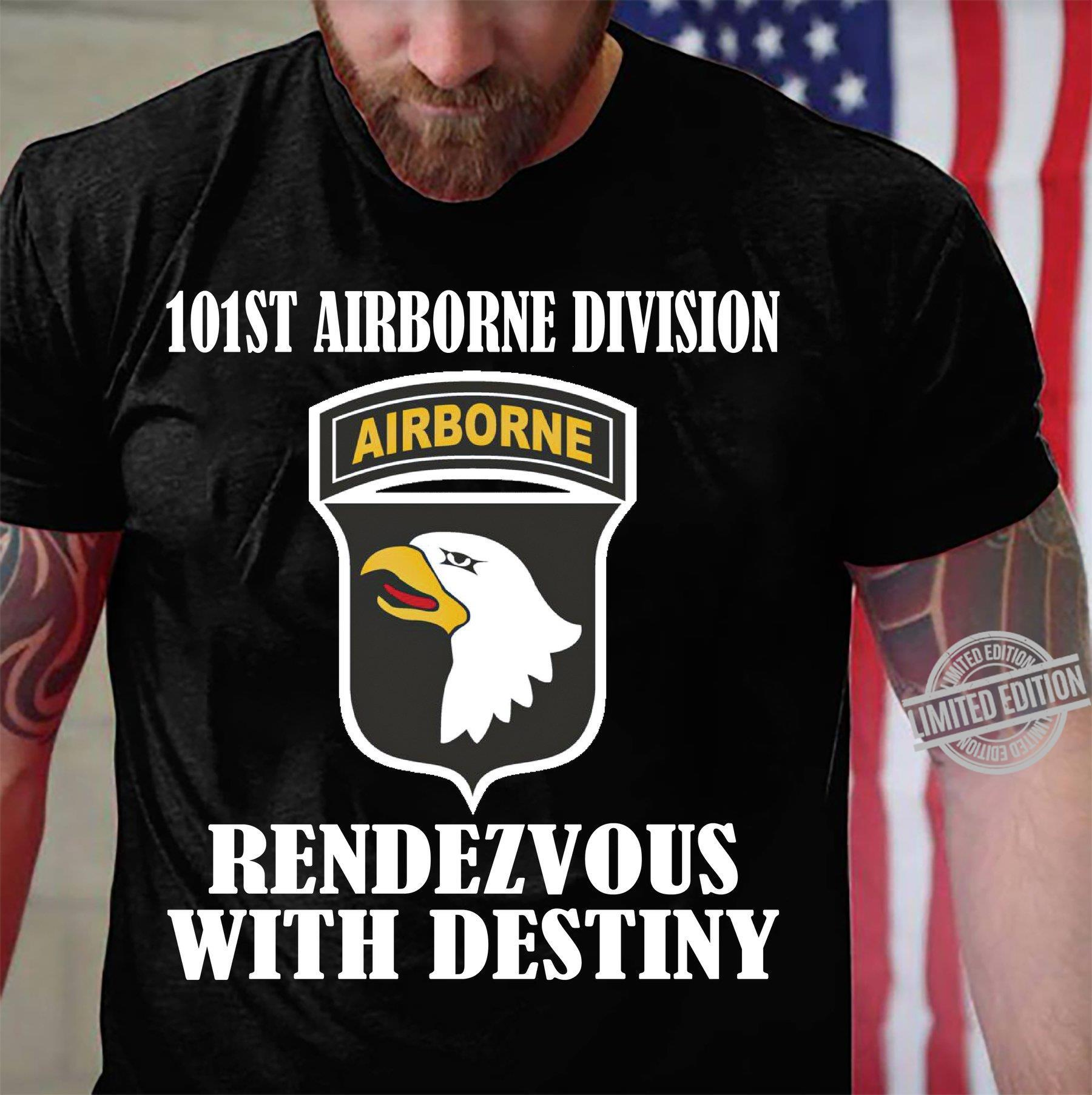 101st Airborne Division Rendezvous With Destiny Shirt