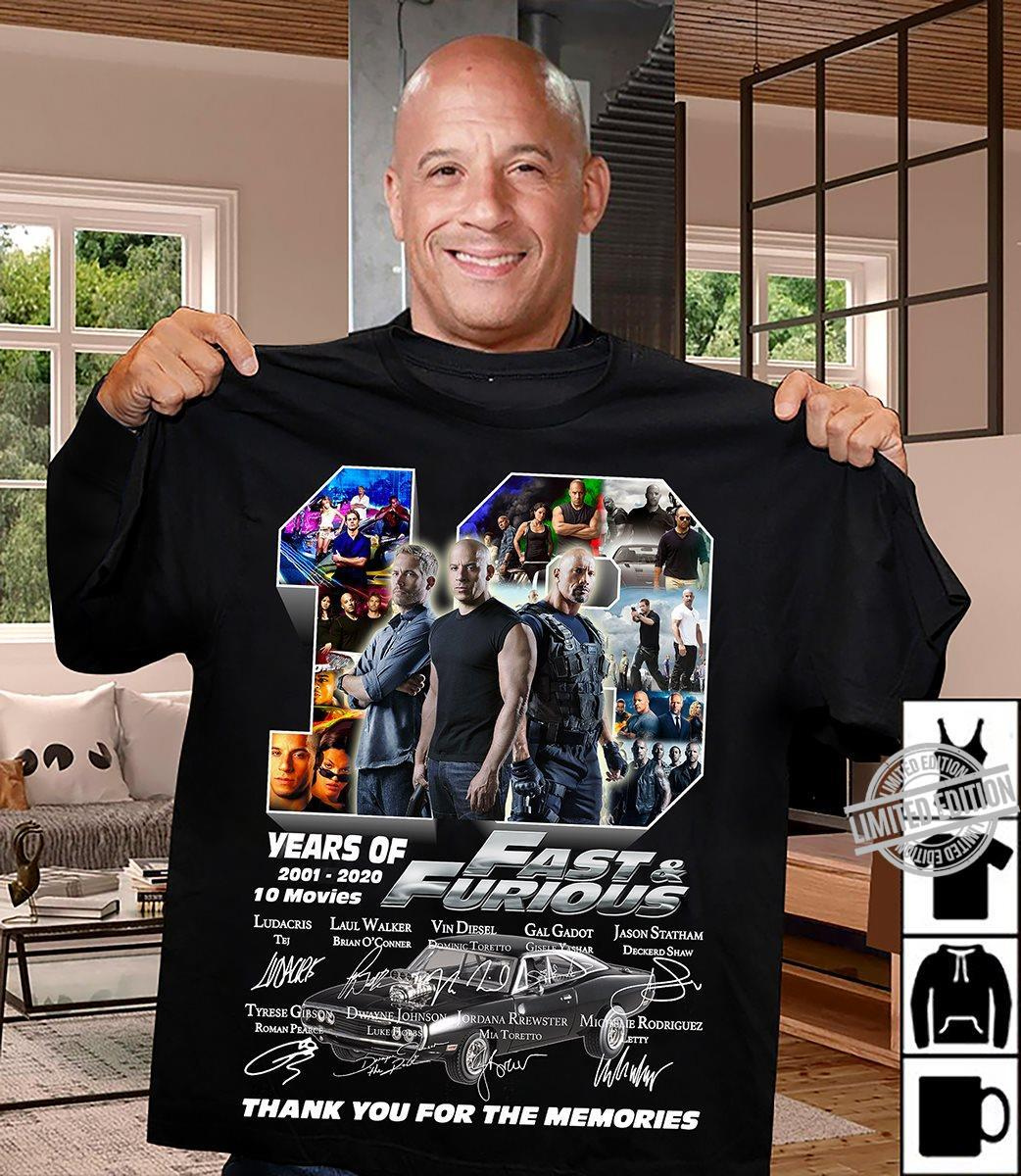 19 Years Of 2001-2020 10 Movies Fast & Furious Thanks You For The Memories Shirt