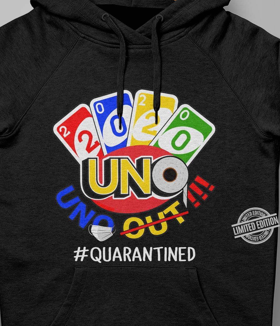 2020 UNO Uno Out Quarantined Shirt
