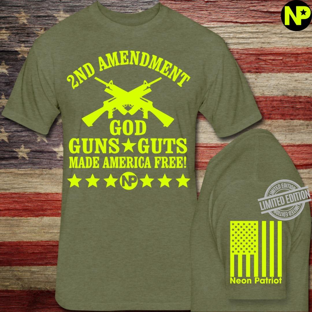 2nd Amendment God Guns Guts Made America Free Shirt
