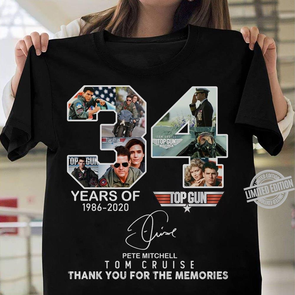 34 Years Of 1986-2020 Top Gun Tom Cruise Thank You For The Memories Shirt
