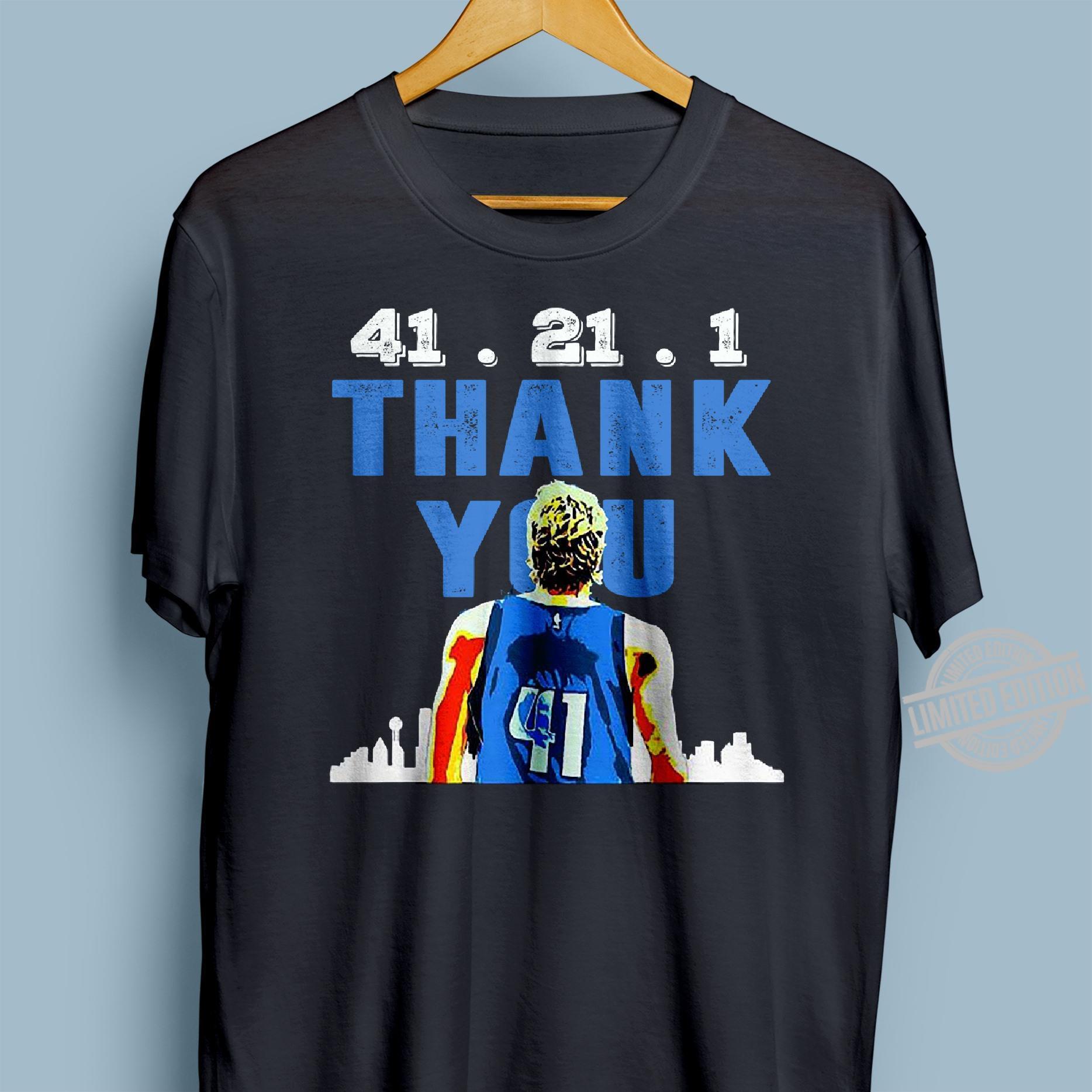 41 21 1 Thank You Shirt