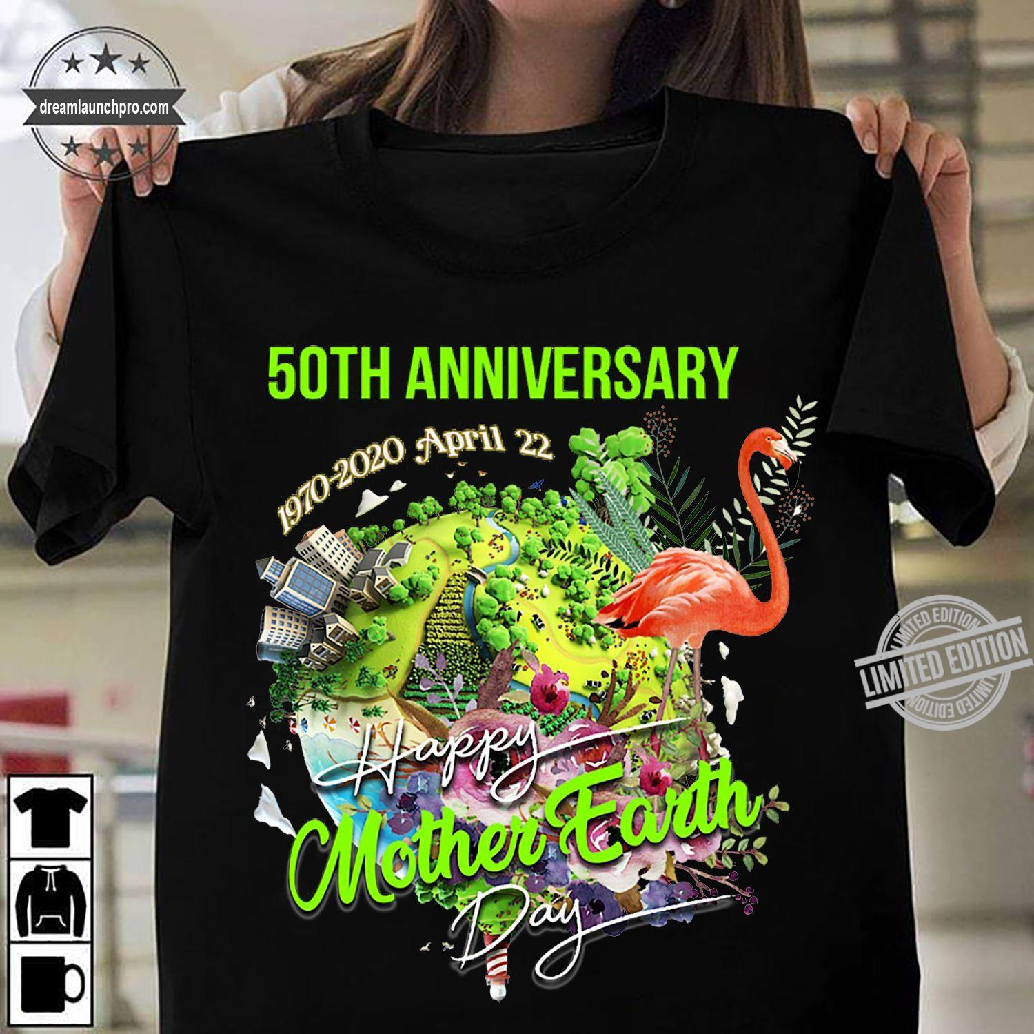50th Anniversary 1970-2020 April 22 Happy Mother Earth Day Shirt