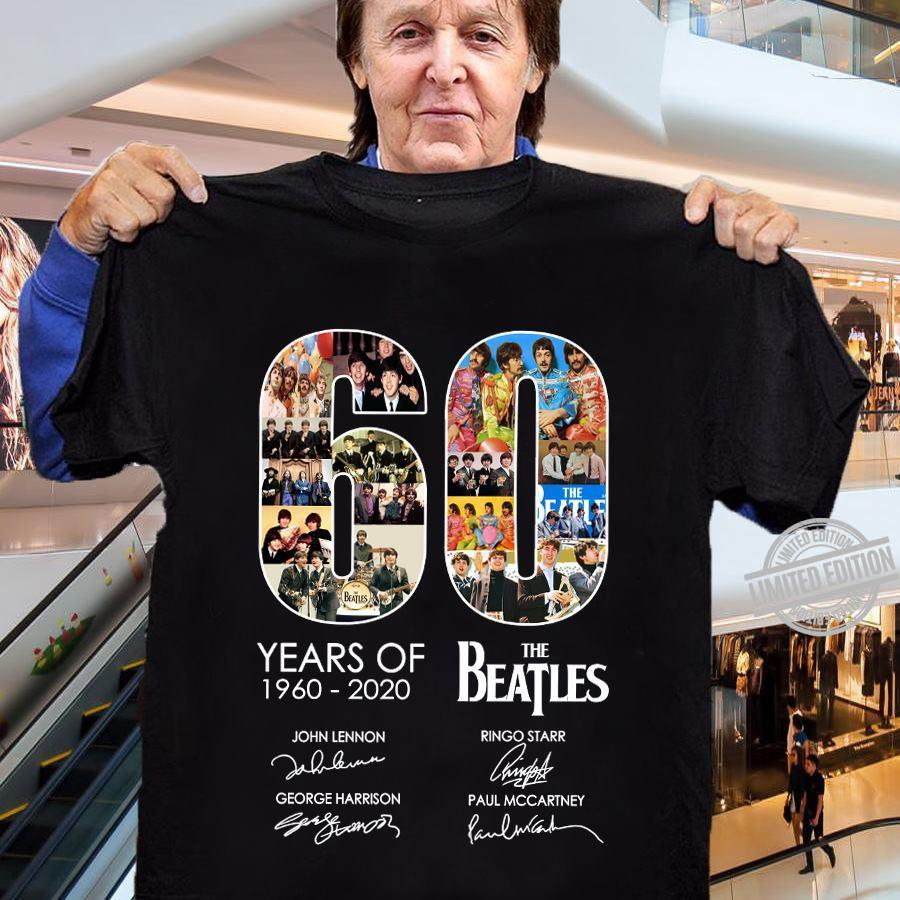 60 Years Of 1960-2020 The Beatles Shirt