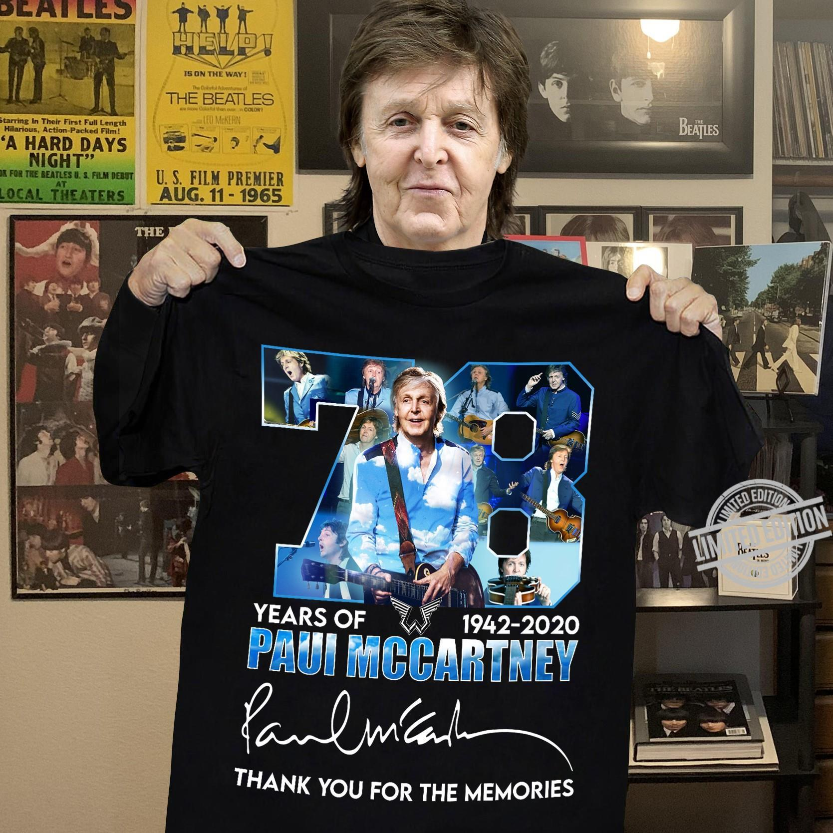 78 Years Of 1942-2020 Paui Mccartney Thank You For The Memories Shirt