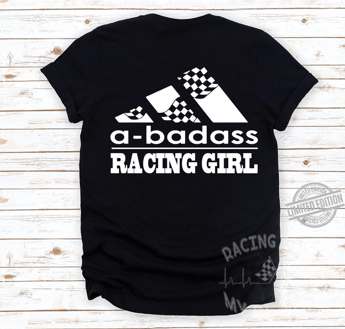 A-Badass Racing Girl Shirt