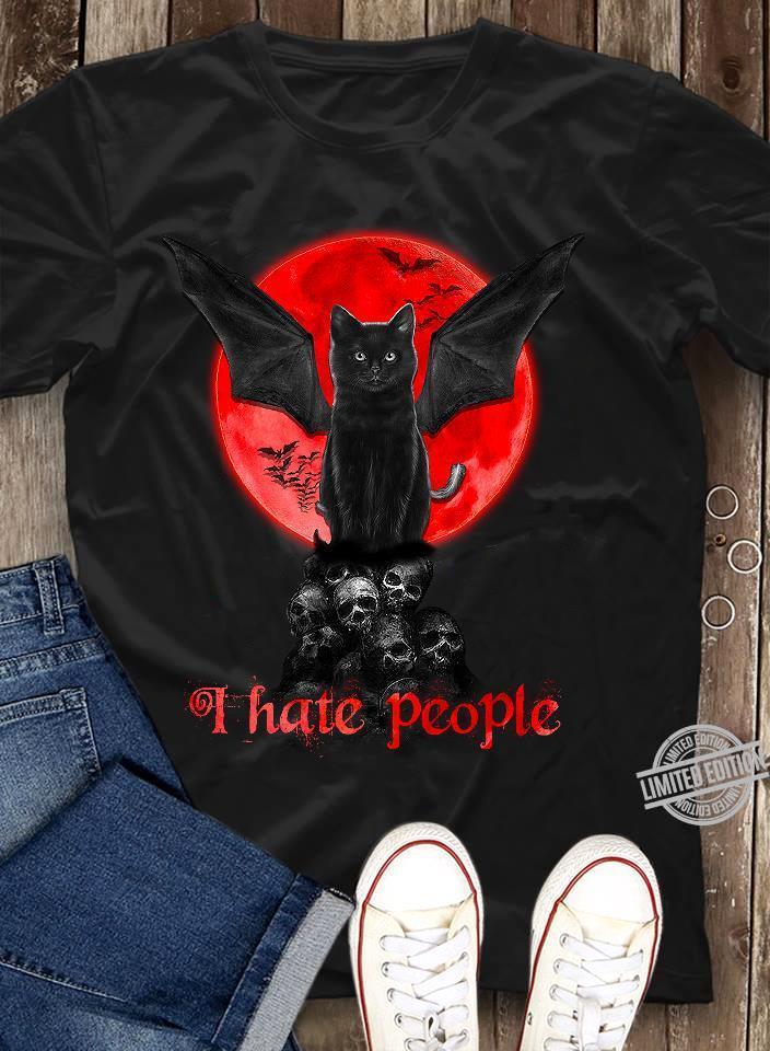 A Black Cat I Hate People Shirt