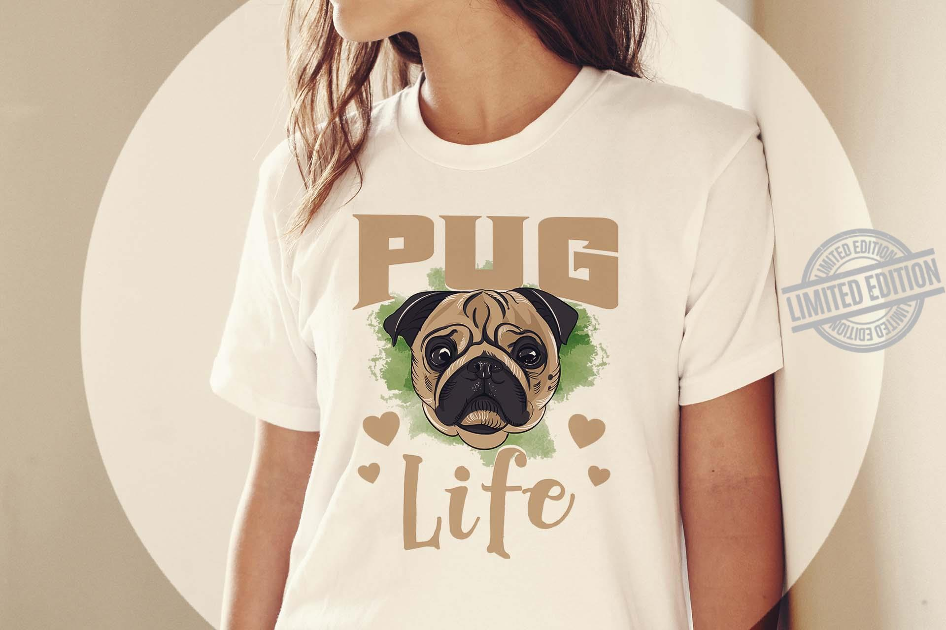 A Dog Bitpull PUG Life Shirt