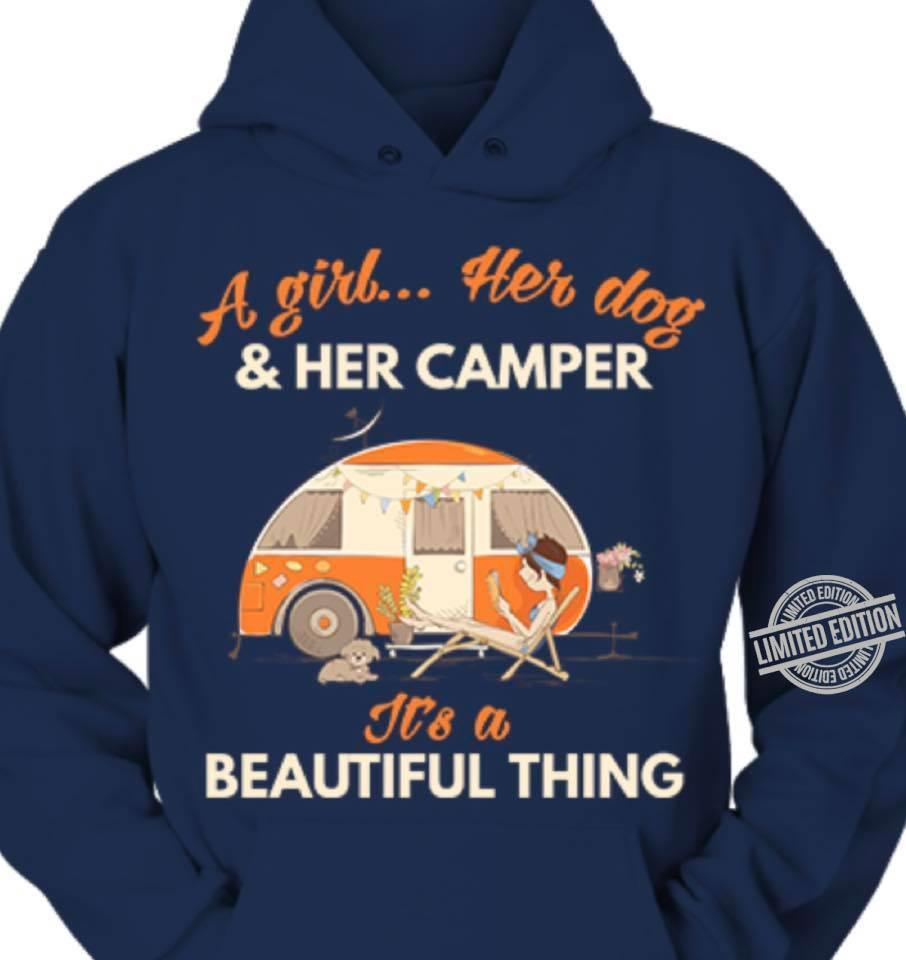 A Girl Her Dog & Her Camper It's A Beautiful Thing Shirt