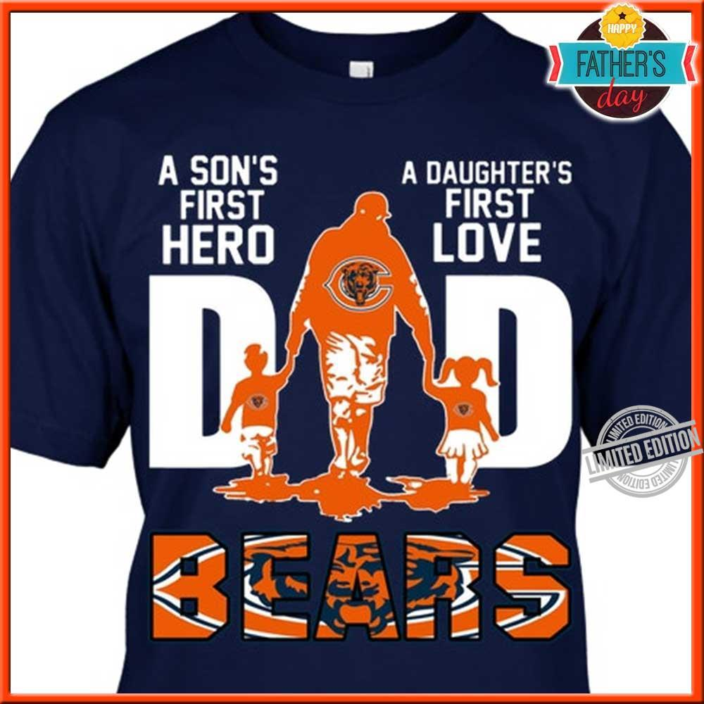 A Son's First Hero A Daughter's First Love Dad Bears Shirt