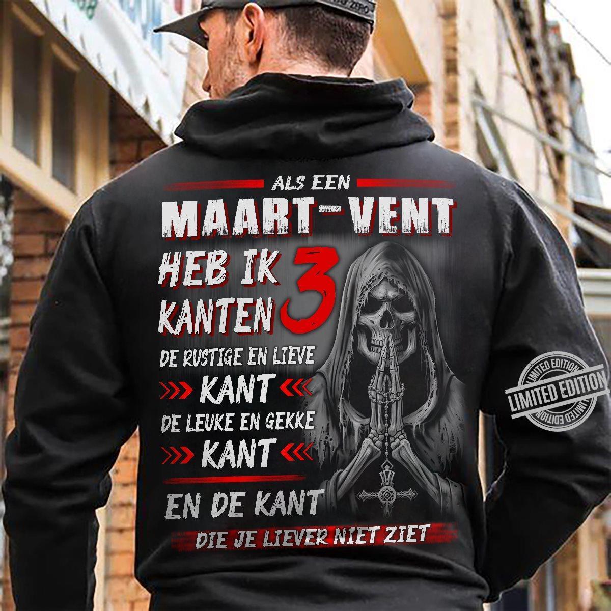 Als Een Maart Vent Heb Ik Kanten De Rustige En Lieve Kant Shirt