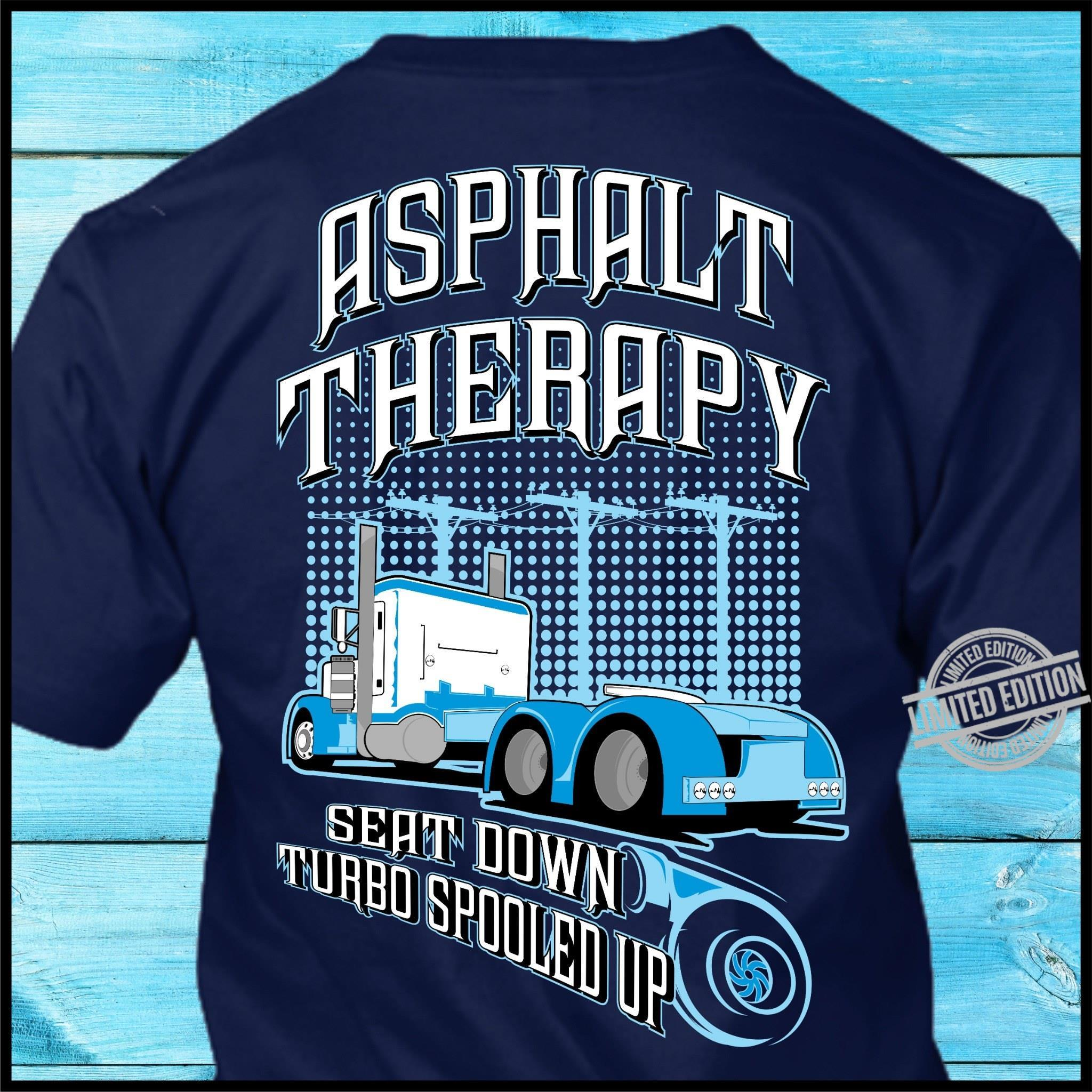 Asphalt Therapy Seat Down Turbo Spooled Up Shirt