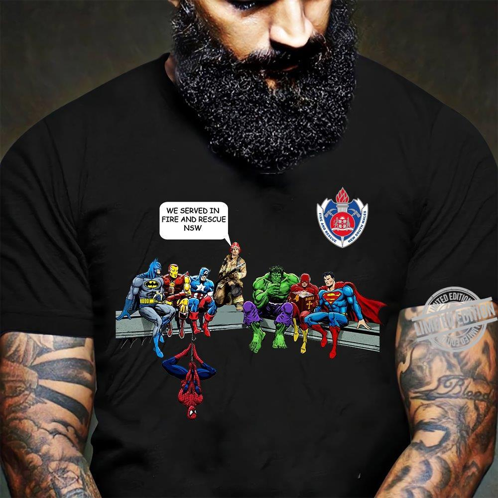 Avengers We Served In Fire And Rescue NSW Shirt