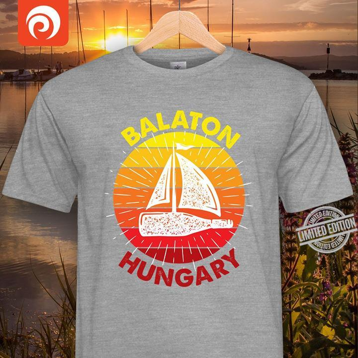 Balaton Hungary Shirt