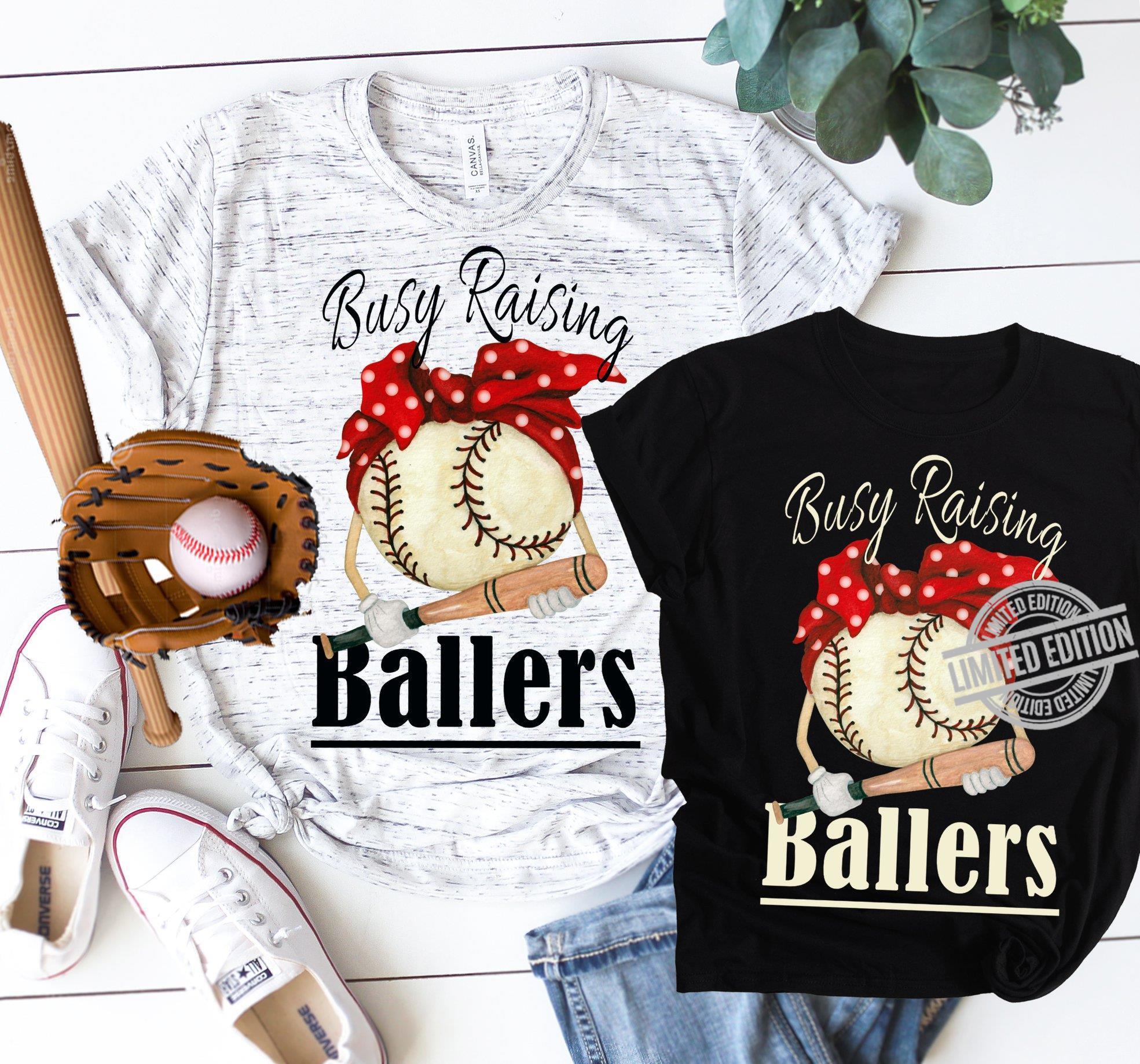 Baseball Busy Raising Ballers Shirt