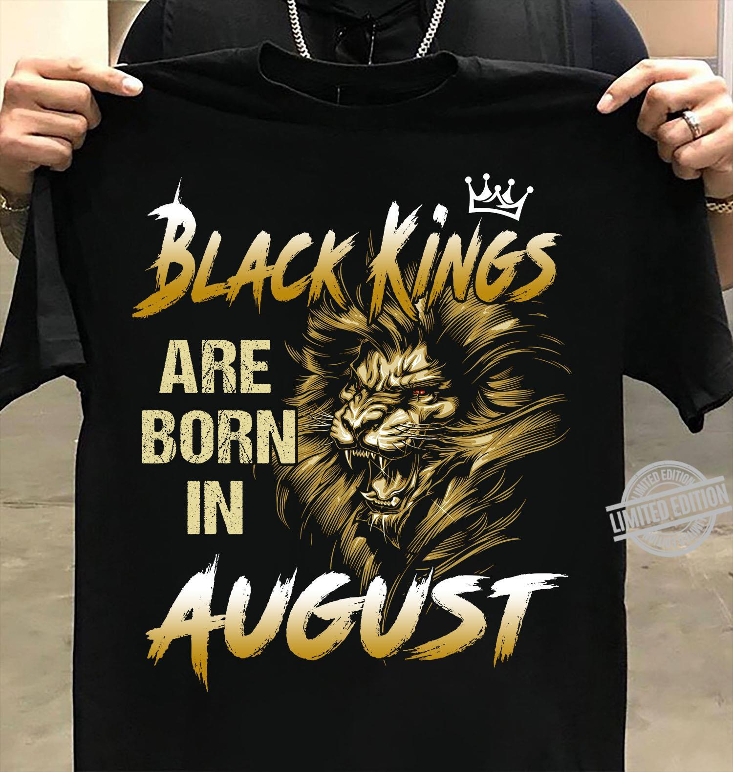 Black Kings Are Born In August Shirt